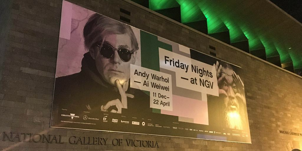 NGV - Andy Warhol Ai Weiwei - Street art - Melbourne - highlights for visitors