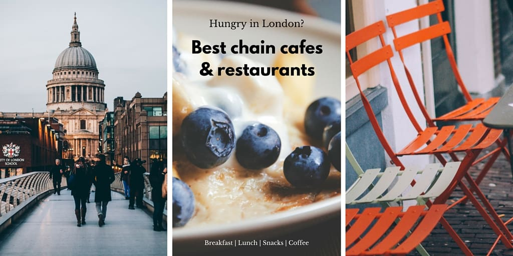 Top 5 chain cafes and restaurants in London