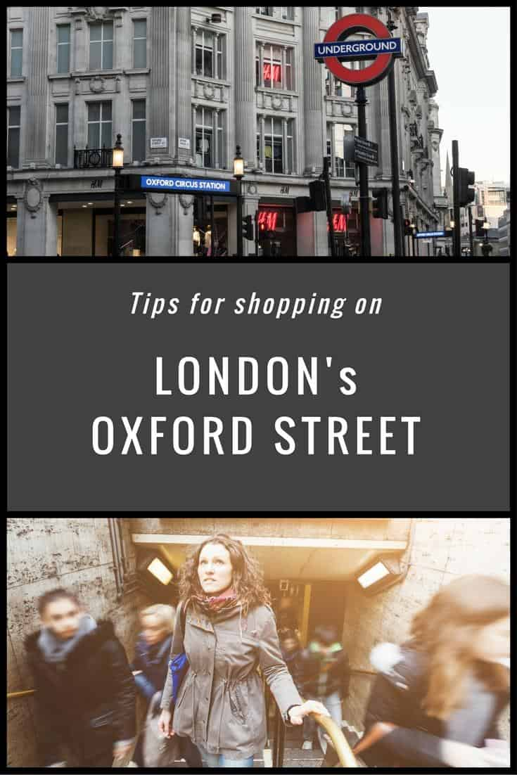 London - tips for shopping on London's Oxford Street