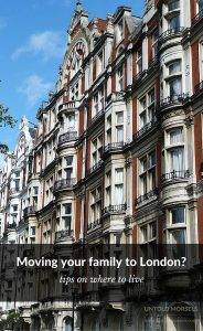 Relocating to London with your young family - tips on where to live
