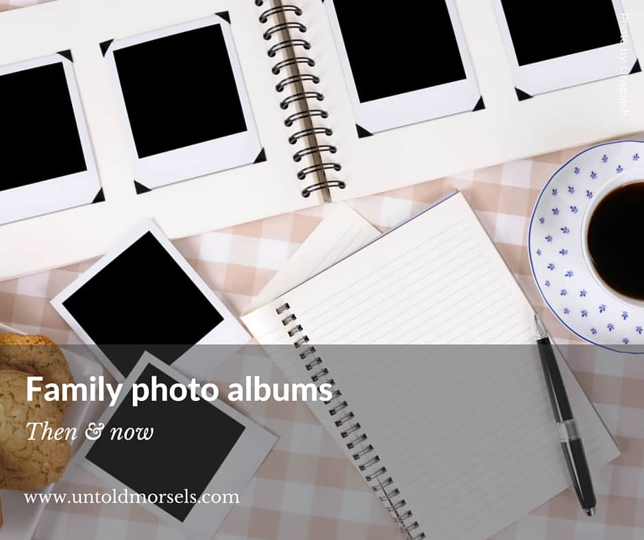 Family photo albums – then and now