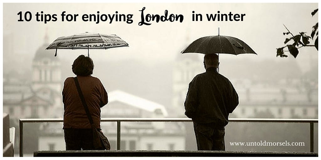 How to enjoy London in winter