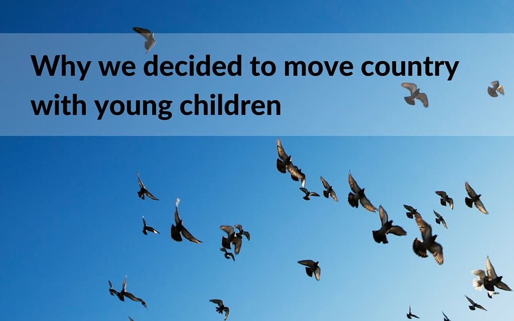 Deciding to move country with small children