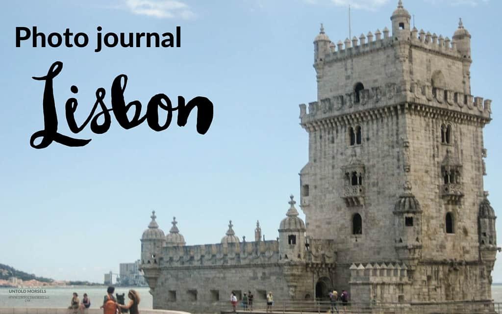 Photo journal – Lisbon, Portugal