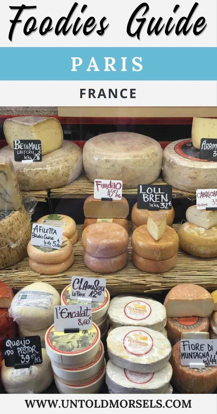 Paris food guide - where to find the best Paris restaurants, food markets and Paris food tours