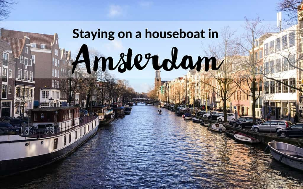 A dreamy stay on a houseboat in Amsterdam