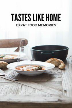 Tastes like home - expat food memories