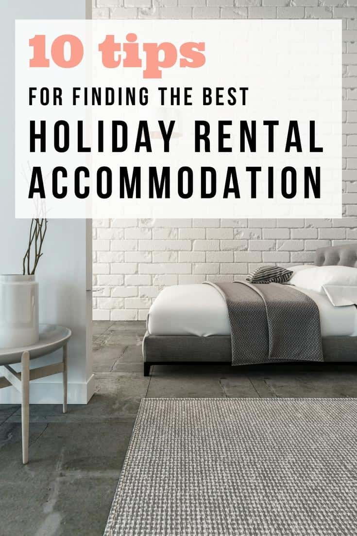 Tips and guide to finding the best rental accommodation for your travels online