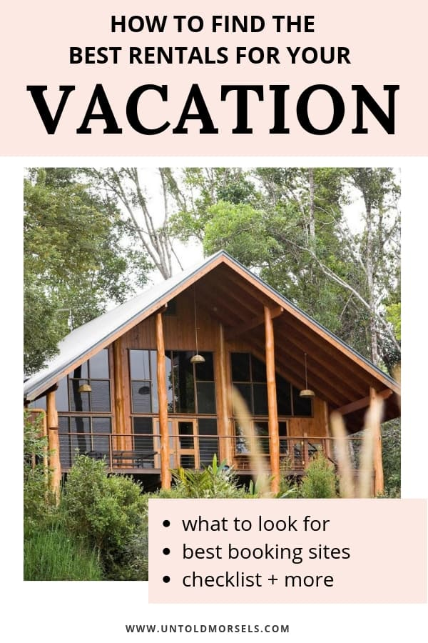 Best vacation rentals - use our accommodation booking tips to find the best vacation rentals for your travels