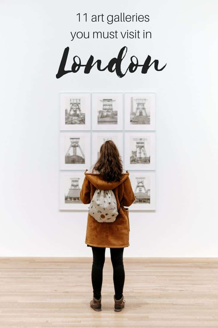 London | UK - London art galleries to visit on your next trip to one of the world's greatest art capitals. National Gallery, National Portrait Gallery. Tate Modern