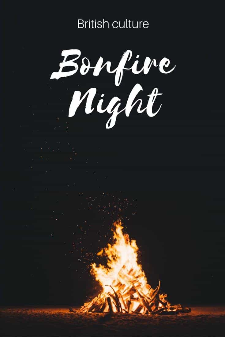 Bonfire Night - the origins of the festivities of Bonfire or Guy Fawkes night unique to British culture