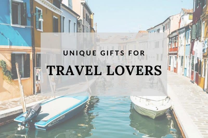 Top gifts for travel lovers – travel gift ideas for her, him and the kids