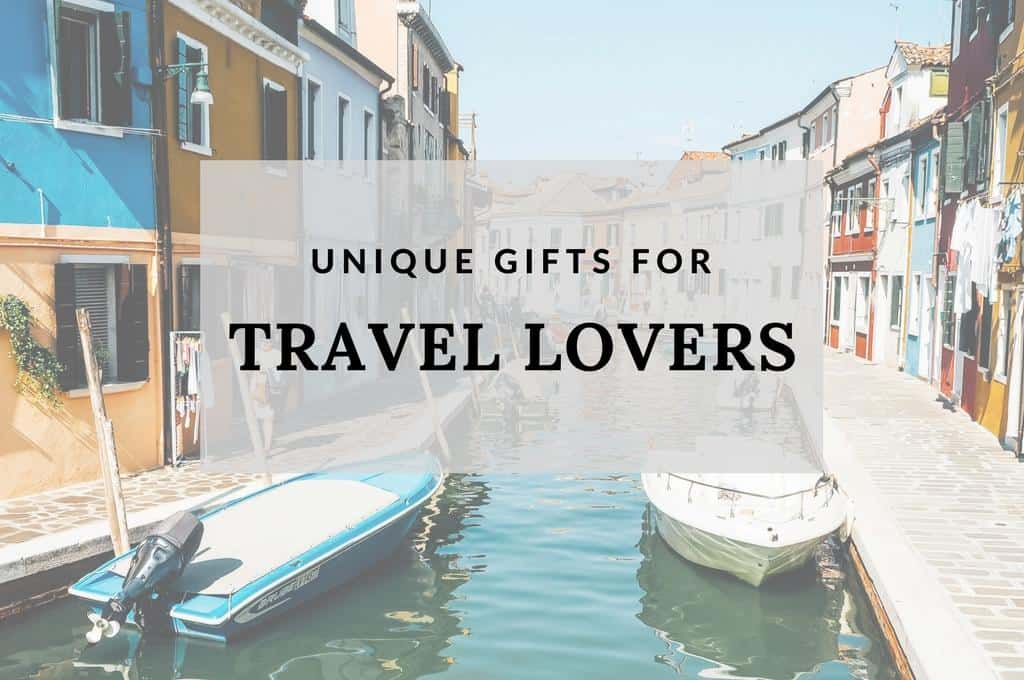 Unique gifts for travel lovers