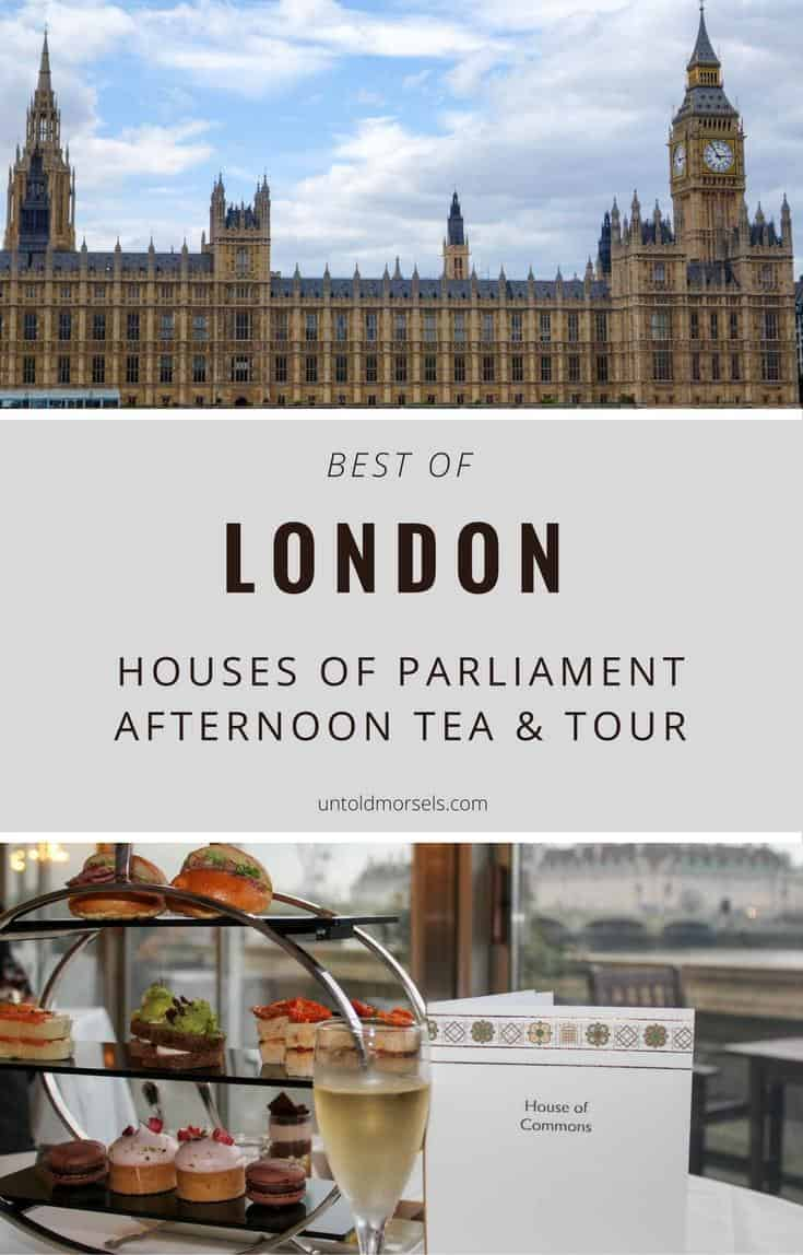 Best of London- Houses of Parliament afternoon tea and tour