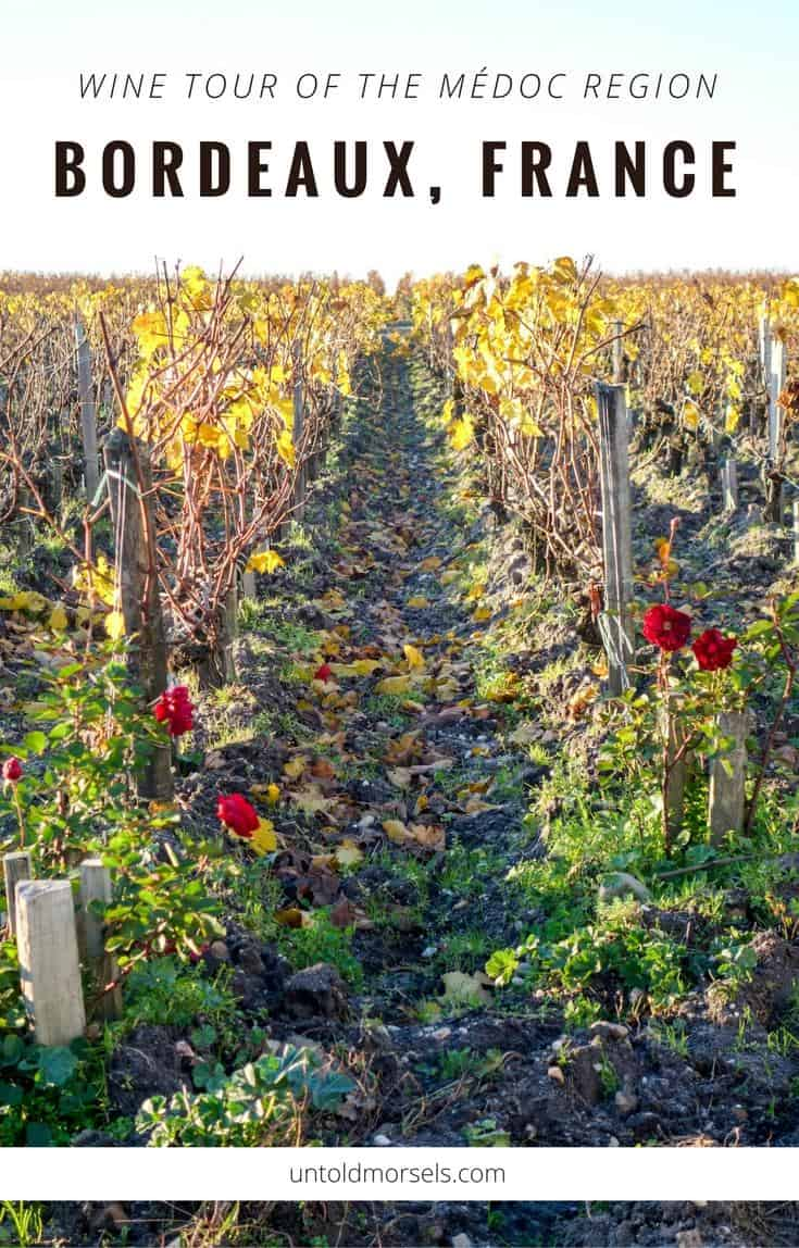 Bordeaux | France - wine tour of the Médoc region