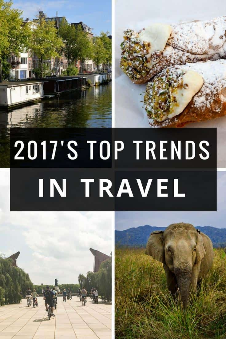 2017 top trends - explore the trends shaping travel