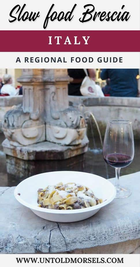 Italy food guide - discover the slow food of Brescia, Italy - pasta, wine, cheese, caviar