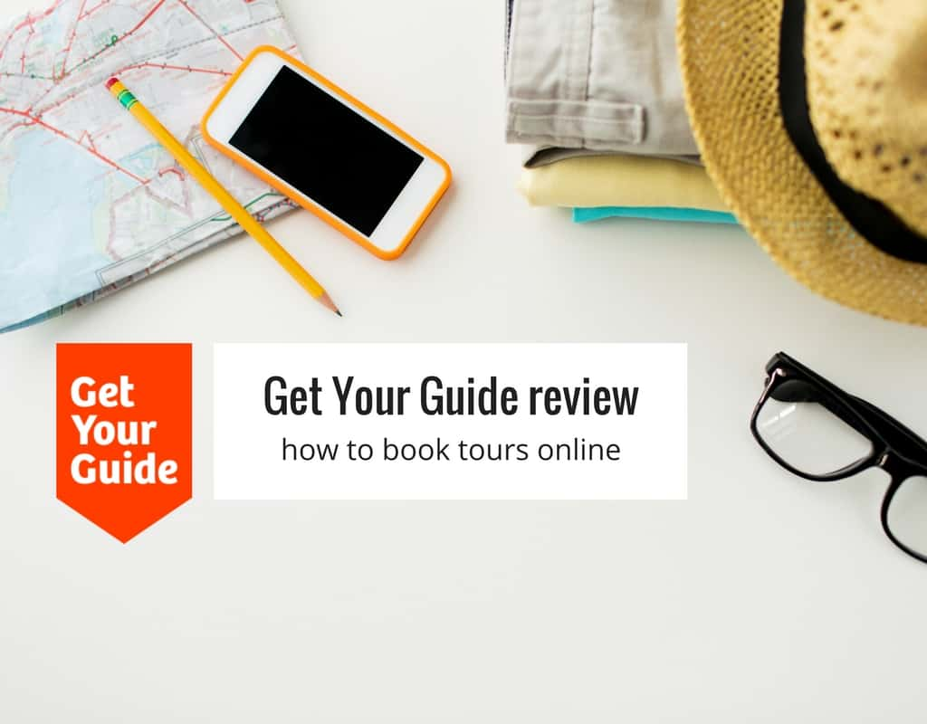 How to book tours and activities online with Get Your Guide