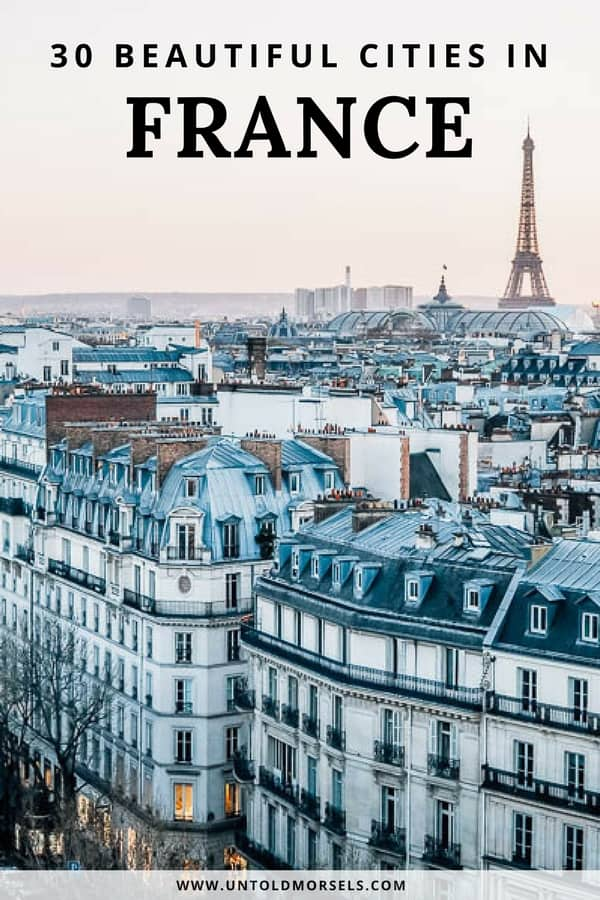 France travel tips - 30 beautiful French cities to add to your France itinerary. Things to do, where to stay and where to eat in these great cities of France. Start at Paris and visit them all: Bordeaux - Lyon - Marseille - Strasbourg - Avignon - Nice - Dijon - Reims