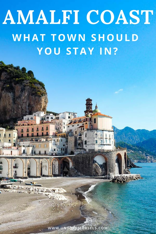 Amalfi Coast Italy accommodation guide - favorite towns and hotels