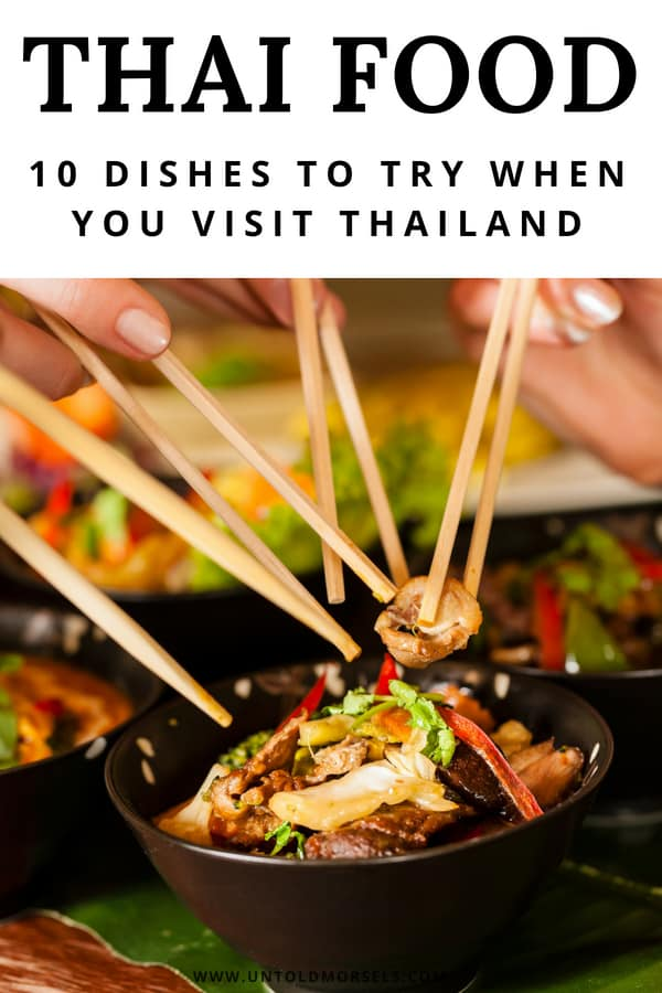Thai food culture: 10 delicious dishes to try in Thailand