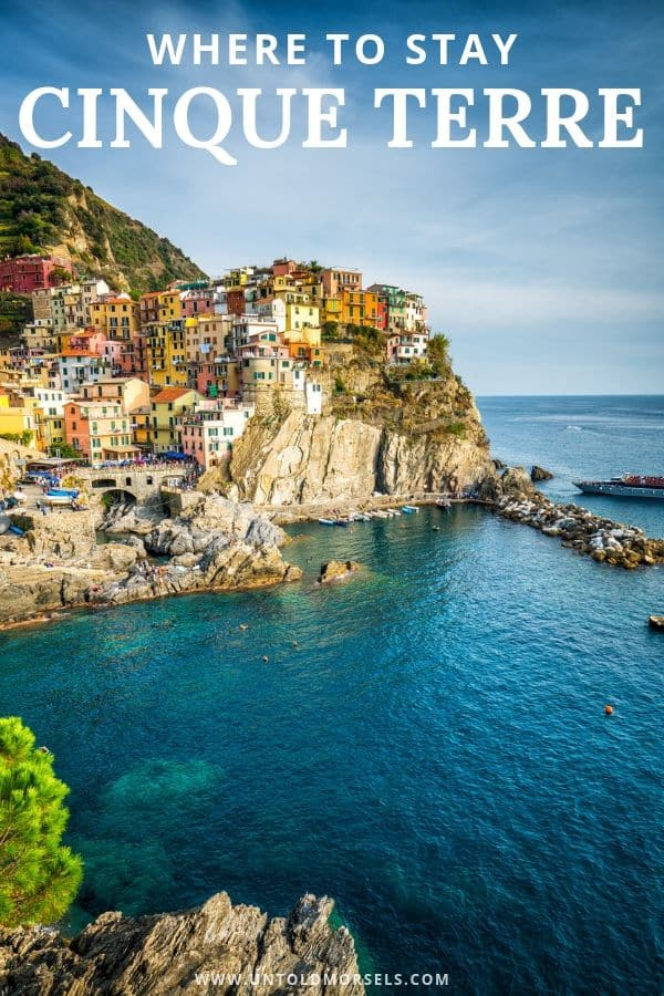 Cinque terre accommodation guide - where to stay in Italy's Cinque Terre region