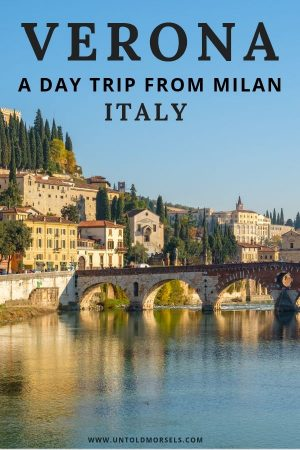 Verona Italy - travel planning - take a day trip to beautiful Verona from Milan
