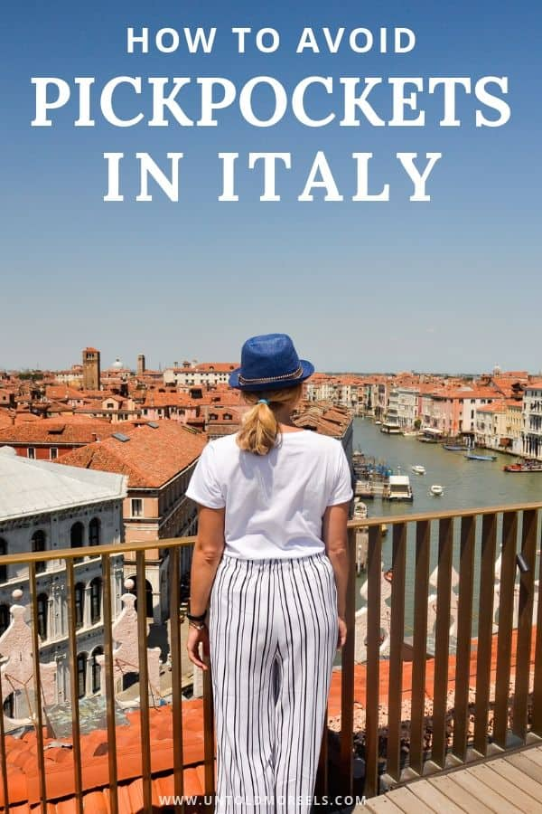 Italy travel tips - how to avoid pickpockets when in Italy