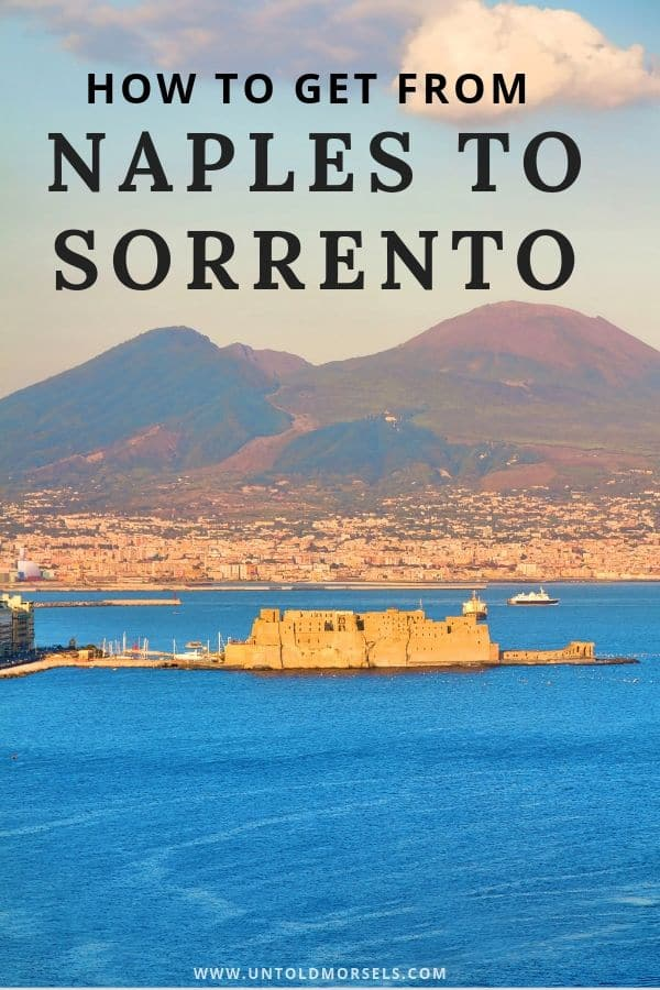 Italy travel tips - the best ways to get from Naples to Sorrento