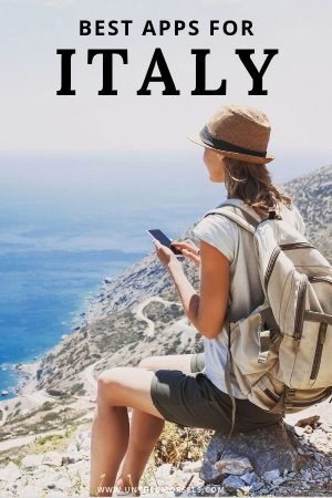 Italy travel tips - best apps to download for your Italy vacation